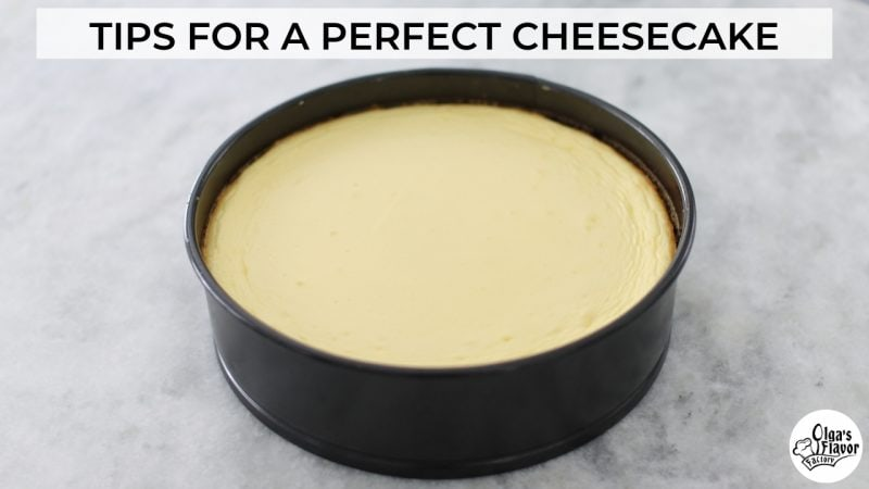 Tips for a perfect cheesecake