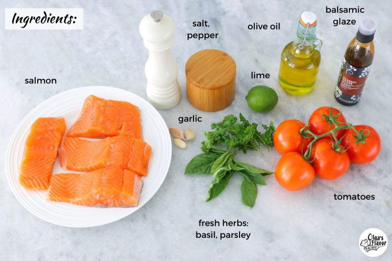 Ingredients for Oven Roasted Salmon with a tomato basil topping