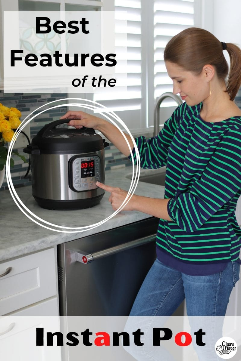 Best features of the Instant Pot